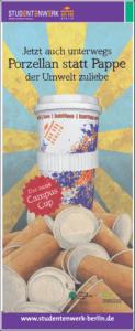 """Werbe Roll Up für den Campus Cup """"Jetzt auch unterwegs. Porzellan statt Pappe der Umwelt zuliebe"""""""